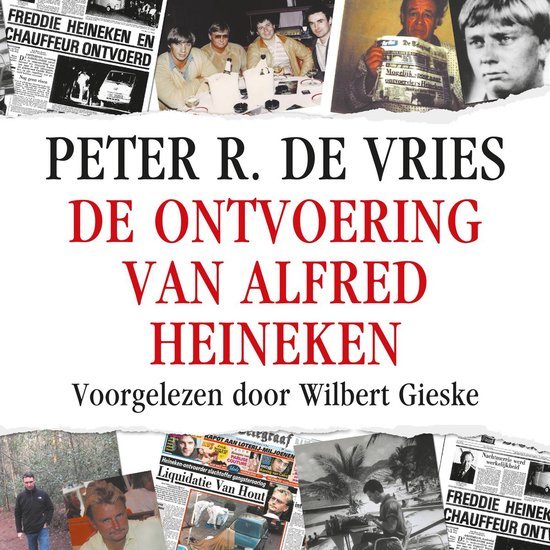 Boek cover De ontvoering van Alfred Heineken van Peter R. de Vries (Onbekend)