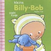 Billy-Bob  -   Kleine Billy- Bob zoekt Konijn