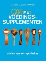 Boek cover Gezond met voedingssupplementen van Gert E. Schuitemaker (Paperback)