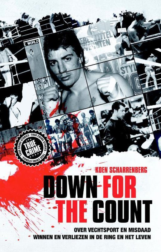 Boek cover Down for the count van Koen Scharrenberg (Paperback)