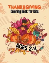 Thanksgiving Coloring Book for Kids Ages 2-4