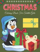 Christmas Coloring Book for Toddler Girls