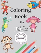 Coloring Book for kids: For Kids Aged 3-8