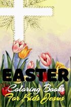 Easter Coloring Book For Kids Jesus