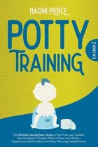 Potty Training: 2 Books in 1