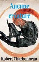 Aucune créature