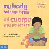 My Body Belongs to Me / Mi Cuerpo Me Pertenece