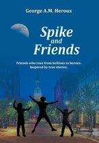 Spike and Friends