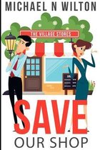 Save Our Shop