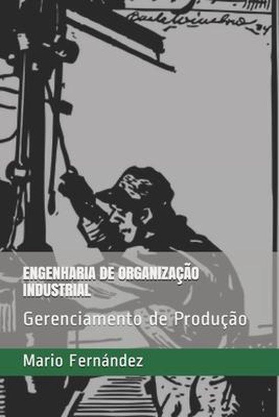 Engenharia de Organizacao Industrial