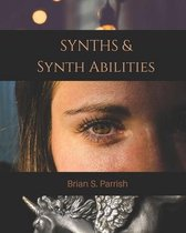 Synths & Synth Abilities