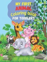 My First ANIMAL Coloring Book for Toddlers