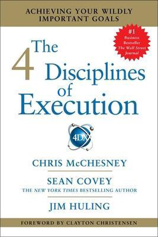 Boek cover The 4 Disciplines of Execution van Chris Mcchesney (Paperback)
