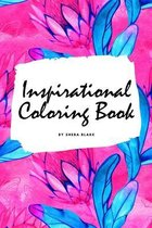 Inspirational Coloring Book for Young Adults and Teens (6x9 Coloring Book / Activity Book)