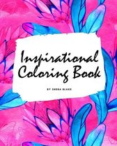 Inspirational Coloring Book for Young Adults and Teens (8x10 Coloring Book / Activity Book)