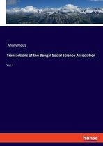 Transactions of the Bengal Social Science Association