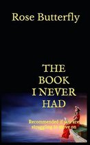 The Book I Never Had