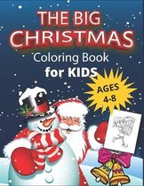 The Big Christmas Coloring Book for Kids ages 4-8