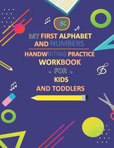 My First Alphabet and Numbers Handwriting Practice Workbook for Kids and Toddlers