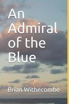 An Admiral of the Blue