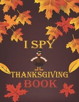 I Spy Thanksgiving Book: for Kids Ages 2-5