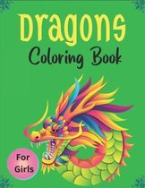 DRAGONS Coloring Book For For Girls
