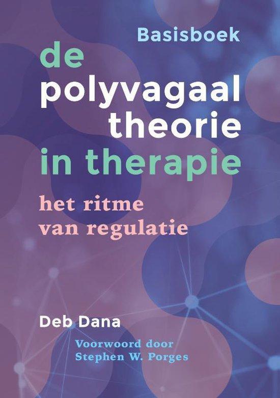 Boek cover De polyvagaaltheorie in therapie  -   Basisboek van Deb Dana (Paperback)