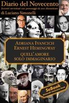 Omslag Diario del Novecento ADRIANA IVANCICH e ERNEST HEMINGWAY