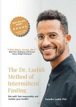 The Dr. Ludidi Method of Intermittent Fasting (paperback) | Fasting for Weight Loss, Health, Longevity and Sports Performance. Including Recipes, Starters Guide and Nutrition Plans