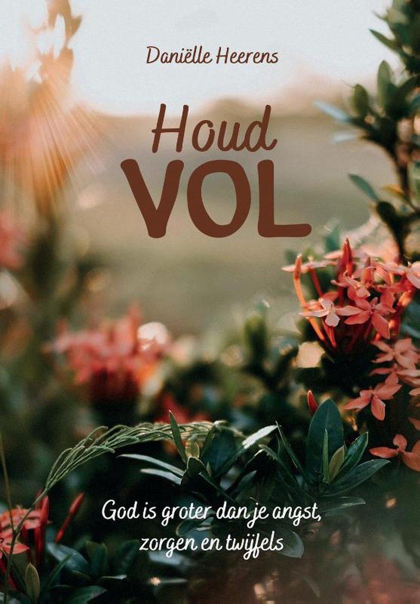 bol.com | Houd vol | 9789492831705 | Daniëlle Heerens | Boeken