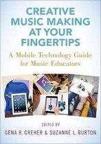 Omslag Creative Music Making at Your Fingertips