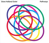 Dave Holland Octet: Pathways