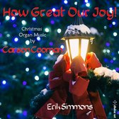 How Great Our Joy! - Organ Music For Christmas