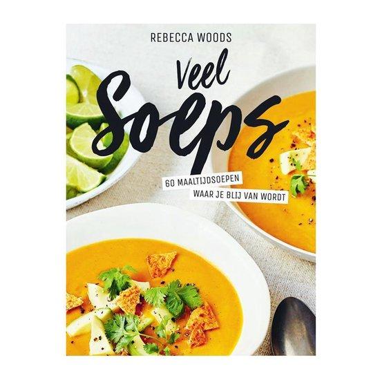 Veel soeps - Rebecca Woods  