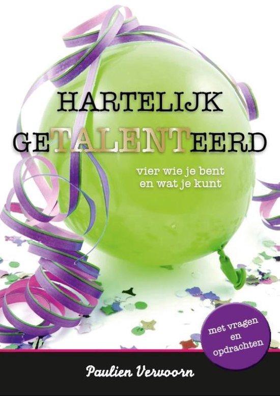 Cover van het boek 'Hartelijk getalenteerd' van Paulien Vervoorn