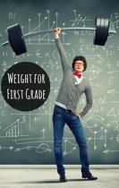 Weight for First Graders