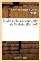 Etudes sur les eaux minerales de Nauheim