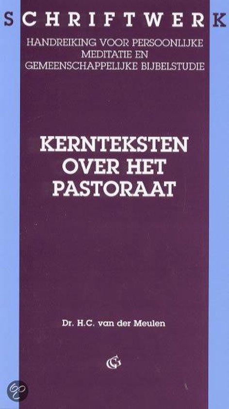 Kernteksten over het pastoraat - H.C. van der Meulen  