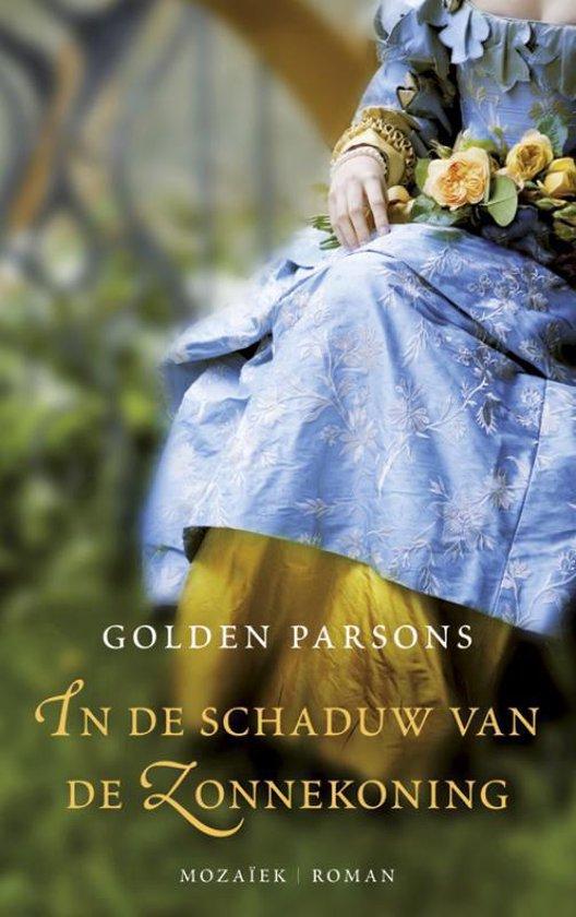 In de schaduw van de Zonnekoning - Golden Parsons |