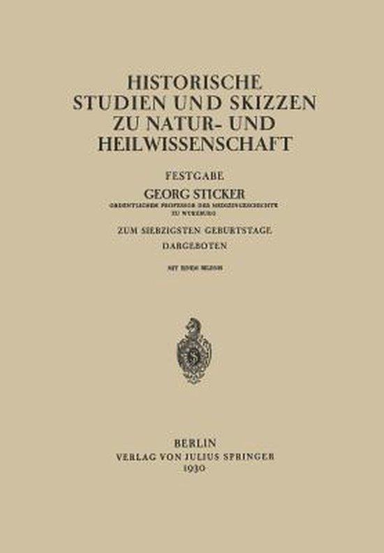 Historische Studien Und Skizzen Zu Natur- Und Heilwissenschaft