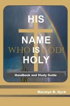 His Name is Holy
