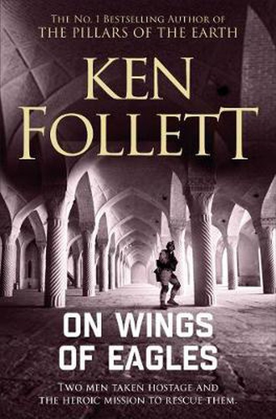 Boek cover On Wings of Eagles van Ken Follett (Paperback)