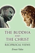 The Buddha and the Christ - Reciprocal Views