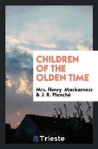 Children of the Olden Time