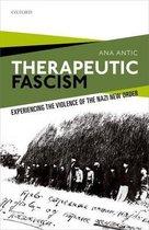 Therapeutic Fascism
