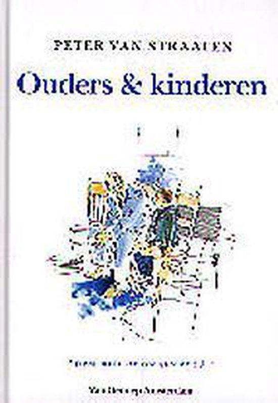 Ouders & kinderen - Peter van Straaten |