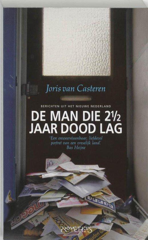 Cover van het boek 'De man die 2½ jaar dood lag' van Joris van Casteren