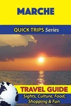Marche Travel Guide (Quick Trips Series)