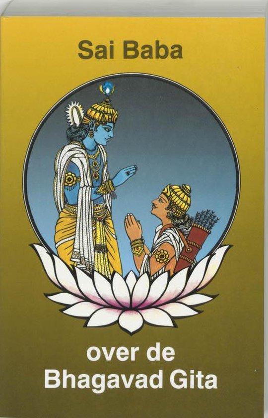 Sai baba over de bhagavad gita - Sathya Sai Baba |