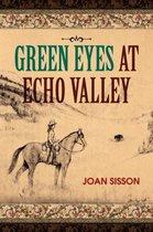 Green Eyes At Echo Valley